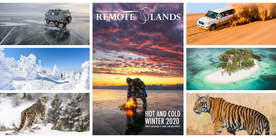 Remote Lands Launches Hot and Cold Winter Issue for Asia in 2020